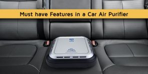 Must have features in a car air purifier