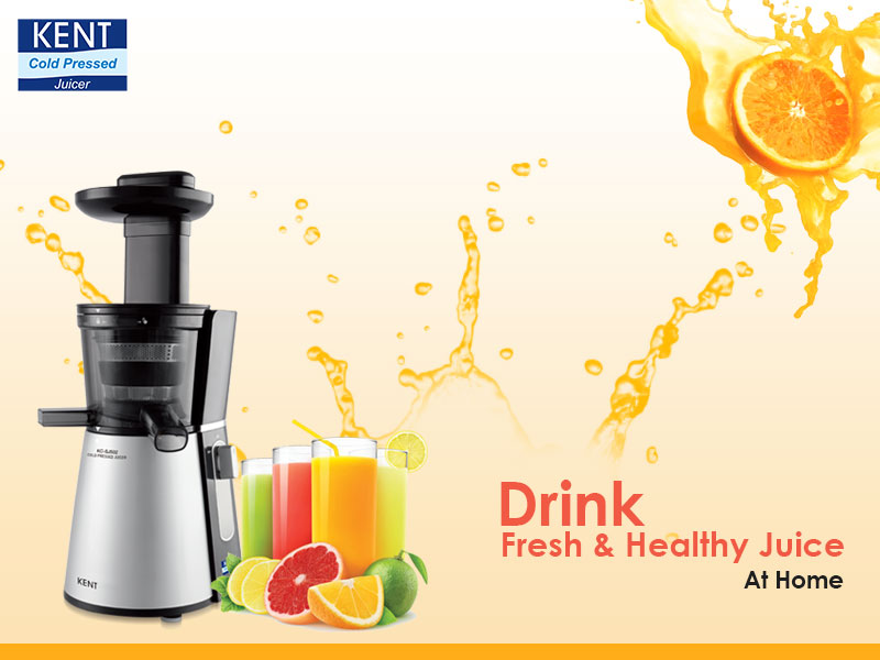 Drink Fresh & Healthy Juice At Home with KENT Cold Pressed Juicer