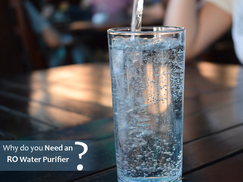 Need for RO water purifiers