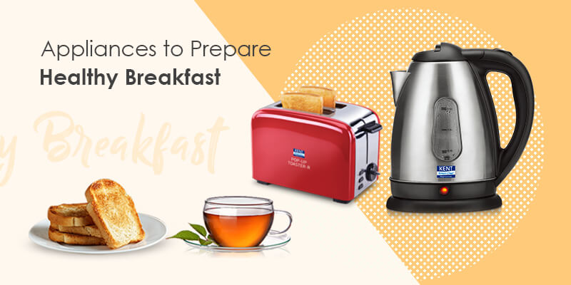 Smart Kitchen Appliances To Prepare Breakfast Routine