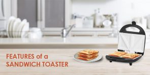 Features of a Sandwich Toaster