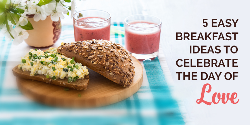 5-Easy-Breakfast-Ideas-to-Celebrate-the-Day-of-Love