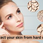 how to protect skin from hard water