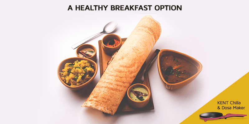 Reasons to Eat Dosa for Breakfast