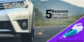 5 Reasons to Clean your car