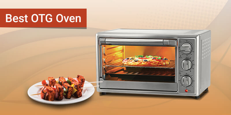Otg Oven Buying Guide To Help You Purchase The Right Product