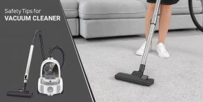 Vacuum cleaner safety tips
