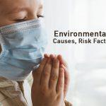 Environmental Pneumonia Symptoms, Causes and Treatment