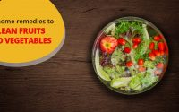 easy home remedies for cleaning fruits and vegetables