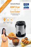KENT Curry Cooker cum Fryer Manual